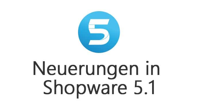 Shopware 5.1. neue Version